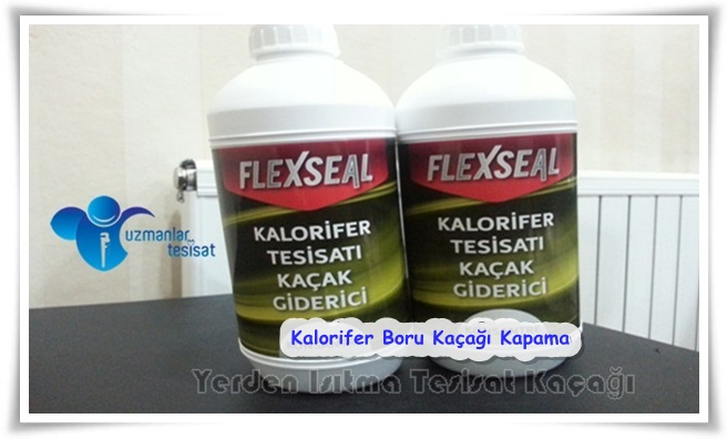 Kalorifer kaçağı tamir ilacı   Uzmanlar Tesisat